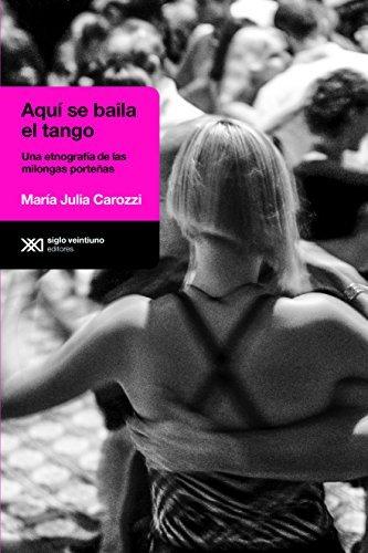 Aquí se baila el tango (Lingua Spagnola)